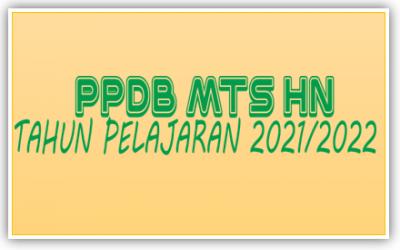 PPDB MTs HN Batam TP.2021/2022